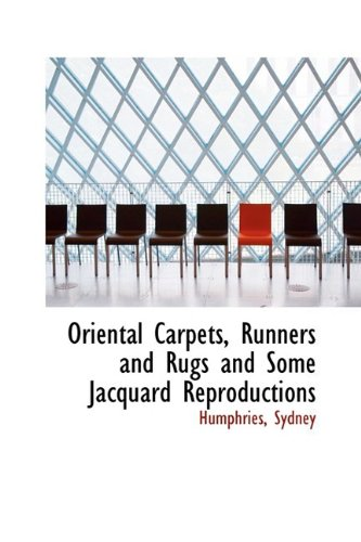 Oriental Carpets, Runners and Rugs and Some Jacquard Reproductions