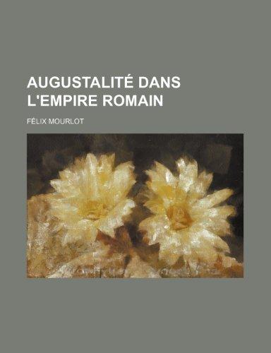Augustalité Dans L'empire Romain