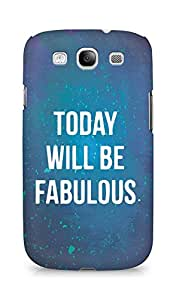 AMEZ today will be fabulous Back Cover For Samsung Galaxy S3 Neo