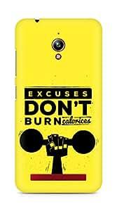 Amez Excuses don't burn Calories Back Cover For Asus Zenfone Go ZC500TG