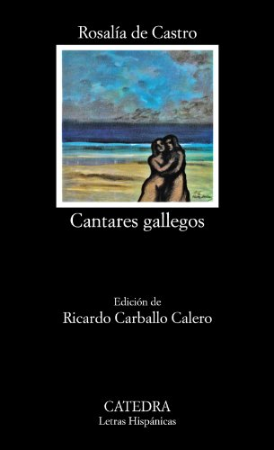 Cantares Gallegos (Letras Hispanicas) (Spanish Edition)