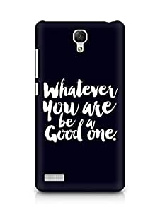 Amez Whatever you are Be a Good One Back Cover For Xiaomi Redmi Note