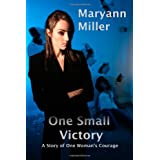 One Small Victory ~ Maryann Miller
