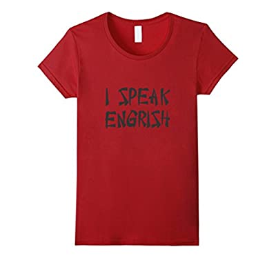 I Speak Engrish Funny Asian T Shirt