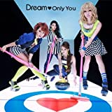 Only You♪Dream
