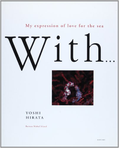 With…―My expression of love for the sea
