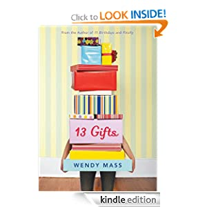 13 Gifts - Kindle edition by Wendy Mass. Children Kindle eBooks