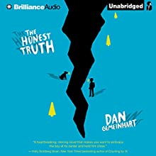 The Honest Truth (       UNABRIDGED) by Dan Gemeinhart Narrated by Nick Podehl