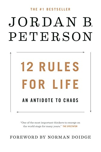 12 Rules for Life: An Antidote to Chaos [Peterson, Jordan B.] (Tapa Dura)