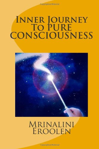 Inner Journey To PURE CONSCIOUSNESS