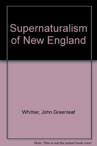 The Supernaturalism of New England
