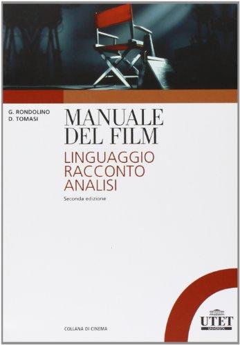 Manuale del film Linguaggio racconto analisi PDF