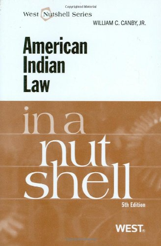 American Indian Law in a Nutshell (In a Nutshell (West Publishing))