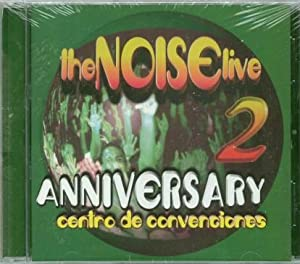 Noise Live 2: Anniversary - Centro De Convenciones