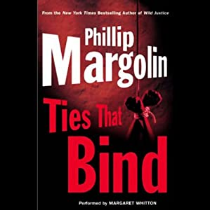 Ties That Bind | [Phillip Margolin]