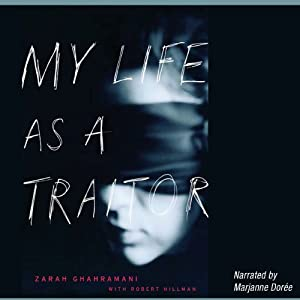 My Life as a Traitor | [Zarah Ghahramani, Robert Hillman]