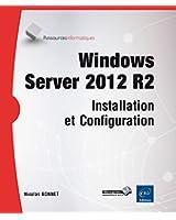 Windows Server 2012 R2 - Installation et Configuration