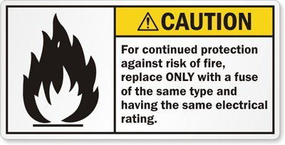 """For Continued Protection Against Risk Of Fire, Replace Only With A Fuse Of The Same Type And Having The Same Electrical Rating., Paper Labels, 3"""" X 1.5"""""""