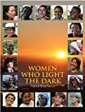 Women Who Light the Dark [Hardcover] [2007] Paola Gianturco, Kavita Ramdas