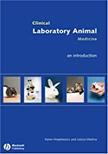 Clinical Laboratory Animal Medicine An Introduction by Karen Hrapkiewicz