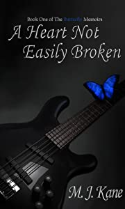 A Heart Not Easily Broken (The Butterfly Memoirs Book 1)