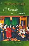 St Thomas More - A Portrait of Courage