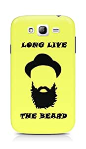 Amez designer printed 3d premium high quality back case cover for Samsung Galaxy Grand Neo (Long Live the Beard)