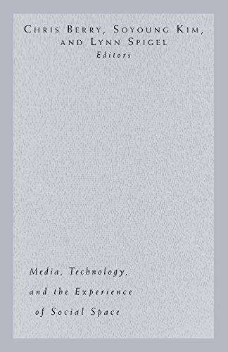 Electronic Elsewheres: Media, Technology, and the Experience of Social Space (Public Worlds)