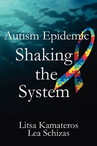 Autism Epidemic: Shaking the System