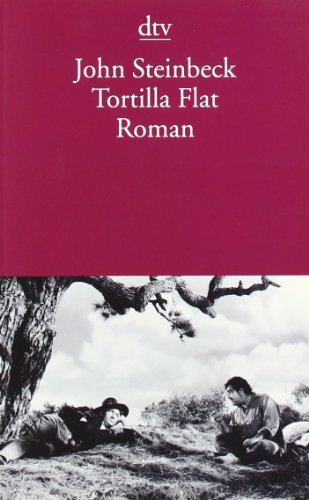 Tortilla Flat: Roman, Buch