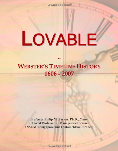 Lovable: Webster's Timeline History, 1606 - 2007