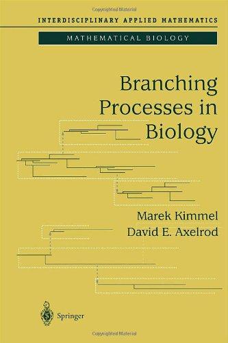 Branching Processes in Biology (Interdisciplinary Applied Mathematics)