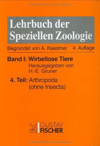 kaestner-lehrbuch-der-speziellen-zoologie-i-4-band-i-wirbellose-tiere-teil-4-arthropoda-ohne-insecta