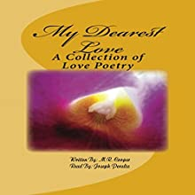 My Dearest Love: A Collection of Love Poetry (       UNABRIDGED) by M R Cooper Narrated by Joseph Peralta