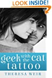 Geek with the Cat Tattoo (Cool Cats Book 2)