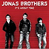 Its About Time (Jonas Brothers)