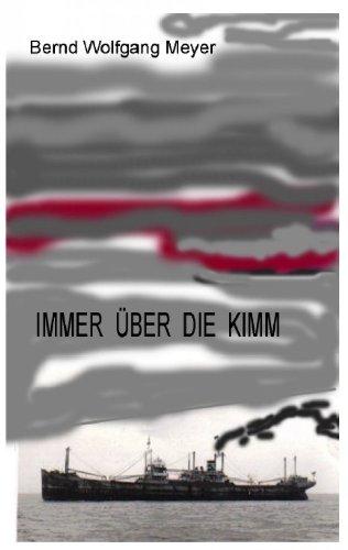 Book: Immer über die Kimm (German Edition) by Bernd Wolfgang Meyer