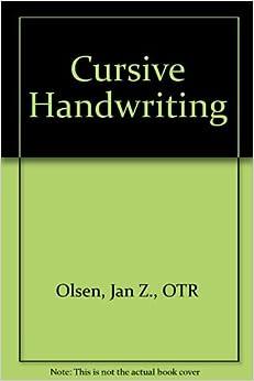 Cursive Handwriting: Jan Z., OTR Olsen: Amazon.com: Books