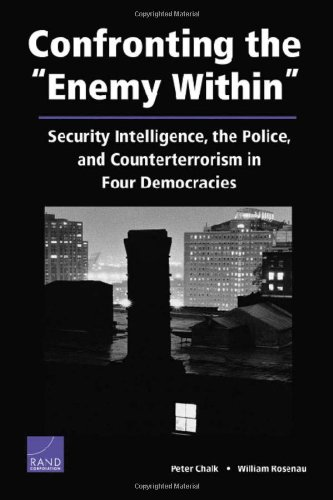 Confronting Enemy Within:Security Intelligence Police...