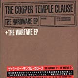 The Hardware Ep + the Warfare by Cooper Temple Clause (2002-02-12)