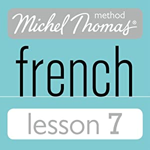 Michel Thomas Beginner French Lesson 7 | [Michel Thomas]