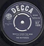 WHISTLE DOWN THE WIND 7 INCH (7