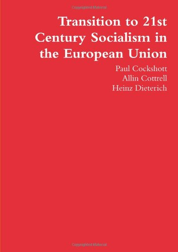Transition to 21st Century Socialism in the European Union
