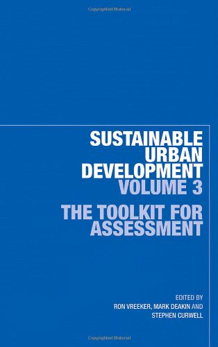 Sustainable Urban Development Volume 3: The Toolkit for Assessment (Sustainable Urban Development Series) (v. 3)