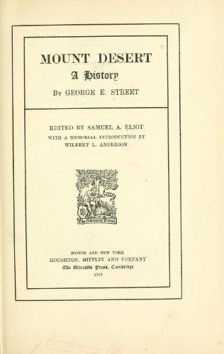 Mount Desert; a history,, George Edward Street