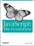 JavaScript: The Good Parts 1st (first) edition Text Only