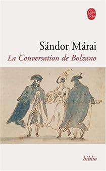 La Conversation de Bolzano par Márai