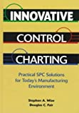 img - for Innovative Control Charting by Wise, Stephen A., Fair, Douglas C. (1997) Hardcover book / textbook / text book
