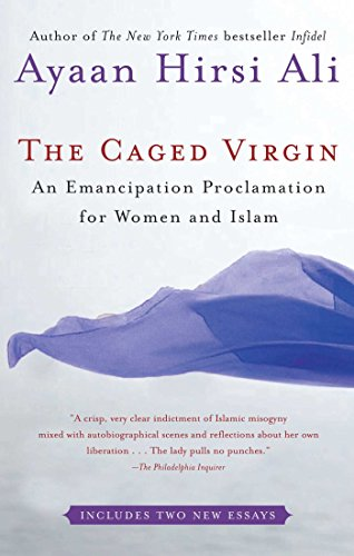 The Caged Virgin: An Emancipation Proclamation for Women...