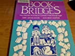 Book Bridges: Story-Inspired Activiti...